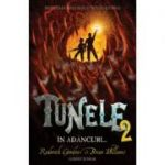 Tunele, volumul II. In Adancuri - Roderick Gordon, Brian Williams