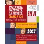 Evaluare nationala 2017 - Matematica si stiinte la finalul clasei a VI-a, 49 de teste cu rezolvari