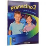 Planetino 2 Kursbuch (A1/2) Colectia Deutsch Fur Kinder