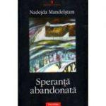 Speranta abandonata (Nadejda Mandelstam)