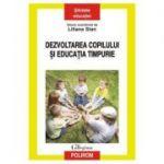 Dezvoltarea copilului si educatia timpurie - Liliana Stan