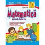 Matematica pentru clasa a IV-a, suport didactic - Eduard Dancila, Ioan Dancila
