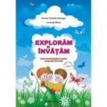 EXPLORAM SI INVATAM - 3-5 ani (Renata Rebegea)