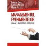 Managementul evenimentelor personale, organizationale, internationale - Dumitru Oprea