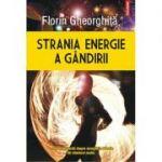 Strania energie a gandirii (Florin Gheorghita)