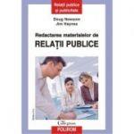Redactarea materialelor de relatii publice - Doug Newsom, Jim Haynes