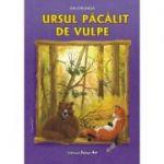 URSUL PACALIT DE VULPE - Poveste (Ion Creanga)