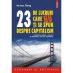 23 de lucruri care nu ti se spun despre capitalism (Ha‑Joon Chang)