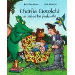 Charlie Ciocolata si cartea lui preferata (Julia Donaldson)