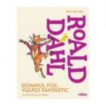 Domnul Fox, vulpoi fantastic-Roald Dahl