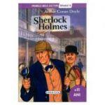 Sherlock Holmes - Colectia Primele mele lecturi - nivelul 4, +11 ani (Arthur Conan Doyle)