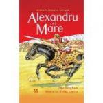 Alexandru cel Mare Jane Bingham (Traducere de Camelia Ghioc) - PANDORA-M