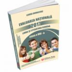 Evaluare Nationala 2017. Limba si literatura romana. Teme de recapitulare si aprofundare, modele de teste ( Laura Buhaciu )