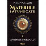 Materiile intunecate I. Luminile Nordului - Philip Pullman