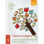 Caiet Inteligent, Comunicare, Limba si literatura romana, Clasa V-a, Semestrul 1 - Florin Ionita