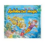 Autobuzul magic - In adancul oceanului, Joanna Cole
