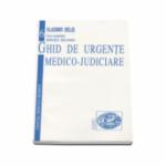 Ghid de Urgente Medico-Judiciare (Volumul 6) Vladimir Belis