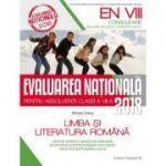 Limba si literatura romana. Evaluarea nationala 2018 – Consolidare. 80 de teste dupa modelul M. E. N. clasa a VIII-a - Mihaela Dobos
