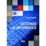 Dictionar de informatica - Traian Anghel