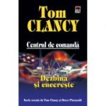 Dezbina si cucereste - Centrul de comanda (Tom Clancy)