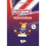 Caiet de lucru Limba engleza pentru clasa I