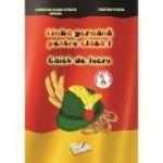 Limba germana pentru clasa I. Caiet de Lucru (Cristina Fuscel)