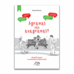 Agramat sau anagramat? Greseli frecvente in comunicarea orala si scrisa