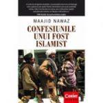 Confesiunile unui fost islamist - Maajid Nawaz