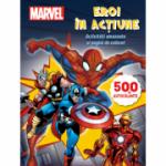 Eroi in actiune. Activitati amuzante si pagini de colorat (500 de autocolante) - Marvel