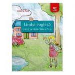 Limba engleza. Caiet pentru clasa a V-a - Cristina Rusu