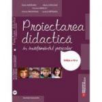 Proiectarea didactica in invatamantul prescolar. Editia a IV-a, revizuita si adaugita (Maria Matasaru)