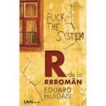 R de la Rrroman (Eduard Huidan)