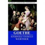 Suferintele tanarului Werther - Goethe