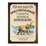 Cea mai spectaculoasa carte despre dinozauri - Rudolf Farkas, Tom Jackson