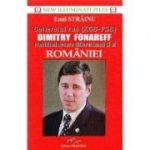 Generalul rus (KGB - FSB) Dimitry Fonareff - Emil Strainu