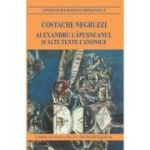 Alexandru Lapusneanul si alte texte canonice (Costache Negruzzi)