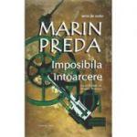 Imposibila intoarcere (Marin Preda)