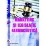 Marketing si legislatie farmaceutica (Valentina Soroceanu, Cristina Rais)
