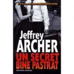Un secret bine pastrat - Jeffrey Archer