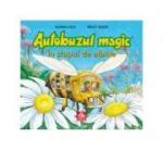Autobuzul magic. In stupul de albine - Joanna Cole