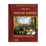 Educatie plastica. Manual (cls. a X-a)