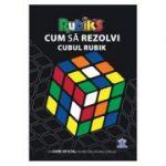 Cum sa rezolvi cubul Rubik