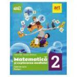 Matematica si explorarea mediului. Caiet de lucru. Clasa a II-a. Partea I