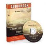 Cum gandeste omul - Audiobook, James Allen