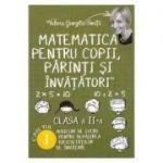 Matematica pentru copii, parinti si invatatori - Clasa 2 - Caietul I