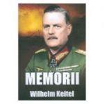 Memorii - Wilhelm Keitel