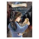 Cartea copiilor isteti - O mica printesa volumul 1 - Frances Hodgson Burnett