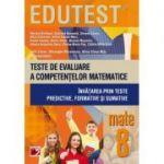 Teste de evaluare a competentelor matematice. Invatarea prin teste predictive, formative si sumative. Clasa a VIII-a