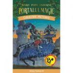 Cavalerul misterios. Portalul Magic numarul 2 - Mary Pope OSBORNE
