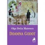 Doamna Godot - Olga Delia Mateescu